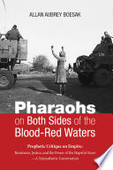 Pharaohs on Both Sides of the Blood Red Waters