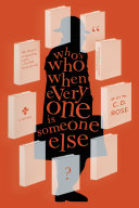 Who's Who When Everyone Is Someone Else