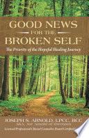 Good News for the Broken Self