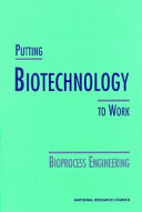 Putting Biotechnology to Work