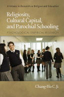 Religiosity  Cultural Capital  and Parochial Schooling