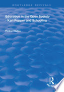 Education In The Open Society Karl Popper And Schooling