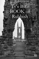 Ty's BIG BOOK of Rubbish: an Omnibus (paperback)