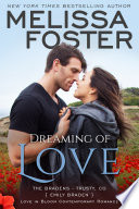 Dreaming of Love (The Bradens at Trusty #5) Love in Bloom Contemporary Romance