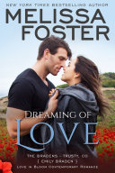 Dreaming of Love (Love in Bloom: The Bradens, Book 11)