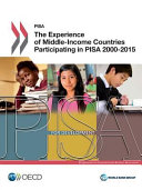Cover image of The Experience of Middle-Income Countries Participating in PISA 2000-2015