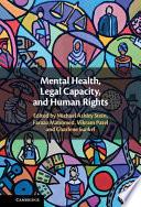 Mental Health, Legal Capacity, and Human Rights