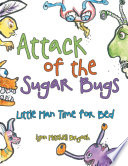 Attack of the Sugar Bugs Book PDF