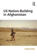 US Nation-Building in Afghanistan (Open Access) [Pdf/ePub] eBook