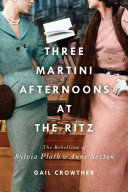 Three Martini Afternoons at the Ritz