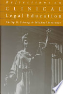 Reflections On Clinical Legal Education
