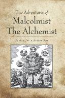 The Adventures of Malcolmist the Alchemist