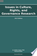 Issues In Culture Rights And Governance Research 2013 Edition
