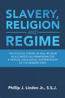 Slavery  Religion and Regime