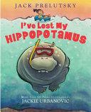 I ve Lost My Hippopotamus