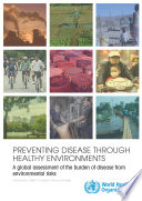 Preventing Disease Through Healthy Environments