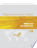 Regional Economic Outlook, Middle East and Central Asia, October 2015