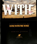 A Celebration Of Gone With The Wind