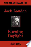 Burning Daylight Book