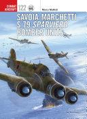 Savoia Marchetti S 79 Sparviero Bomber Units