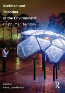 Architectural Theories of the Environment ebook