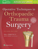 Operative Techniques in Orthopaedic Trauma Surgery Book