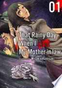 That Rainy Day When I Killed My Mother in law