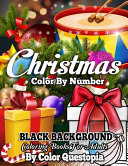 Christmas Color by Number BLACK BACKGROUND Coloring Books For Adults