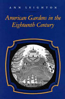 American Gardens in the Eighteenth Century