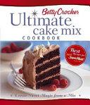 Betty Crocker Ultimate Cake Mix Cookbook Book