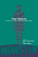 """""""Bad"""" Mothers"""