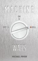 Machine Wars Book