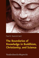 The Boundaries of Knowledge in Buddhism  Christianity  and Science