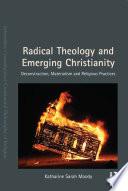 Radical Theology and Emerging Christianity