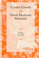 Crystal Growth of Novel Electronic Materials