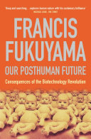 Pdf Our Posthuman Future Telecharger