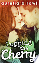 Popping The Cherry Facing The Music Book 1