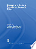 Dissent and Cultural Resistance in Asia   s Cities