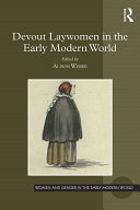 Devout Laywomen in the Early Modern World
