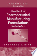 """Handbook of Pharmaceutical Manufacturing Formulations: Sterile Products"" by Safaraz K. Niazi"