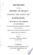 Memoirs of the History of France During the Reign of Napoleon