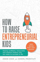 How To Raise Entrepreneurial Kids