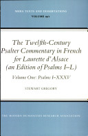 The Twelfth-century Psalter Commentary in French for Laurette D'Alsace: Psalms I-XXXV