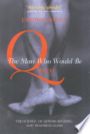 """The Man Who Would Be Queen: The Science of Gender-Bending and Transsexualism"" by J. Michael Bailey"