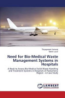 Need for Bio Medical Waste Management Systems in Hospitals