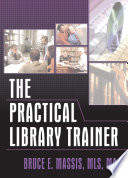 The Practical Library Trainer Book