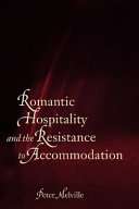 Romantic Hospitality and the Resistance to Accommodation