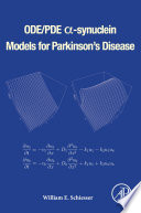 ODE PDE    synuclein Models for Parkinson   s Disease Book
