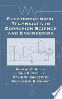 Electrochemical Techniques in Corrosion Science and Engineering Book
