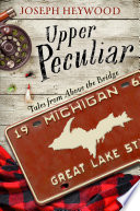 Upper peculiar : tales from above the bridge